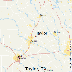 Best Places to Live in Taylor Texas